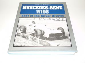 MERCEDES-BENZ W196 - Last of the Silver Arrows. (Riedner1986)